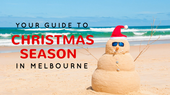 Your Guide to Christmas in Melbourne